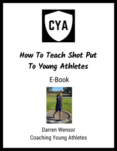 How To Teach Shot Put To Young Athletes E-Book Cover Correct